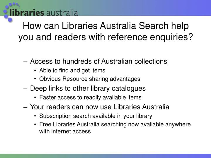 How can libraries australia search help you and readers with reference enquiries