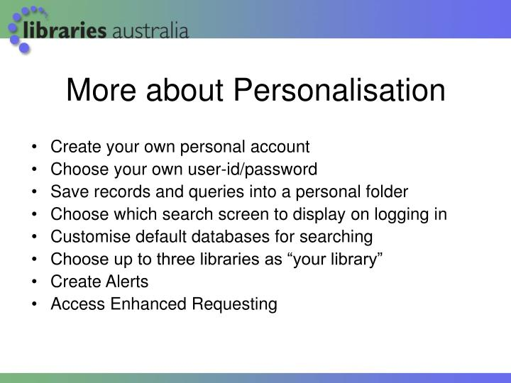 More about Personalisation