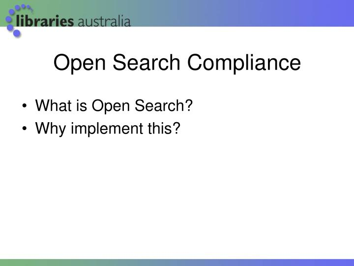 Open Search Compliance