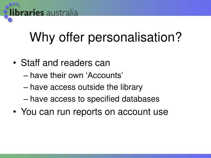 Why offer personalisation?