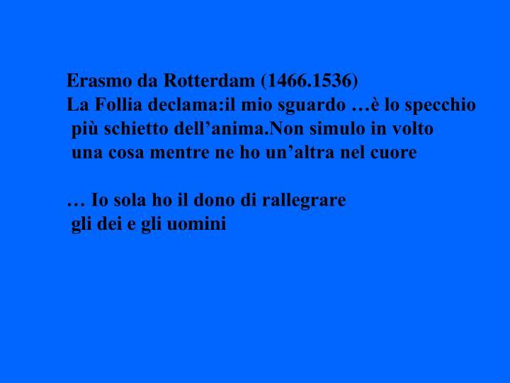 Erasmo da Rotterdam (1466.1536)