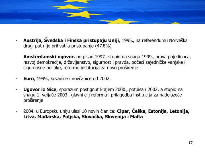 Austrija, vedska i Finska pristupaju Uniji
