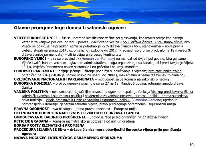 Glavne promjene koje donosi Lisabonski ugovor: