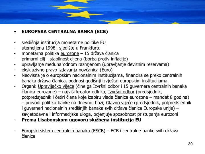 EUROPSKA CENTRALNA BANKA (ECB)