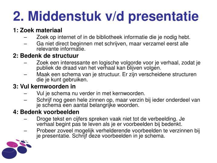 2. Middenstuk v/d presentatie