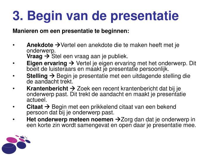 3. Begin van de presentatie