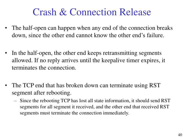 Crash & Connection Release
