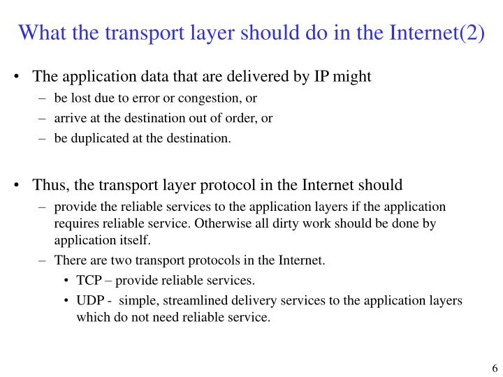 What the transport layer should do in the Internet(2)