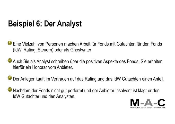 Beispiel 6: Der Analyst