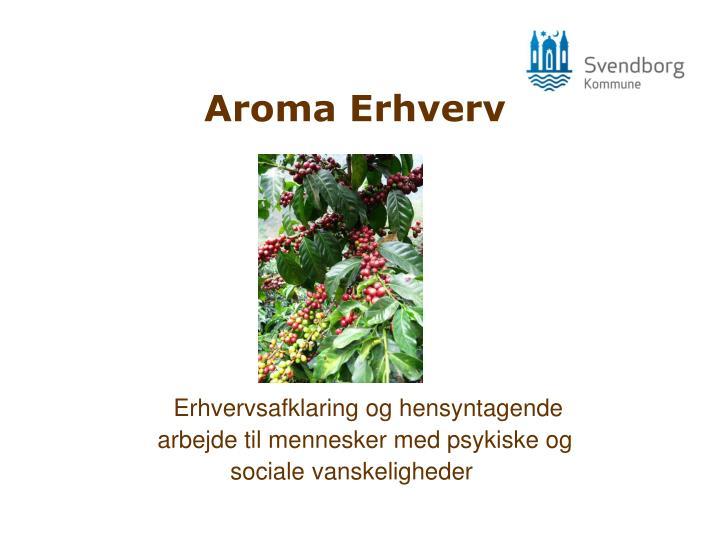 Aroma Erhverv