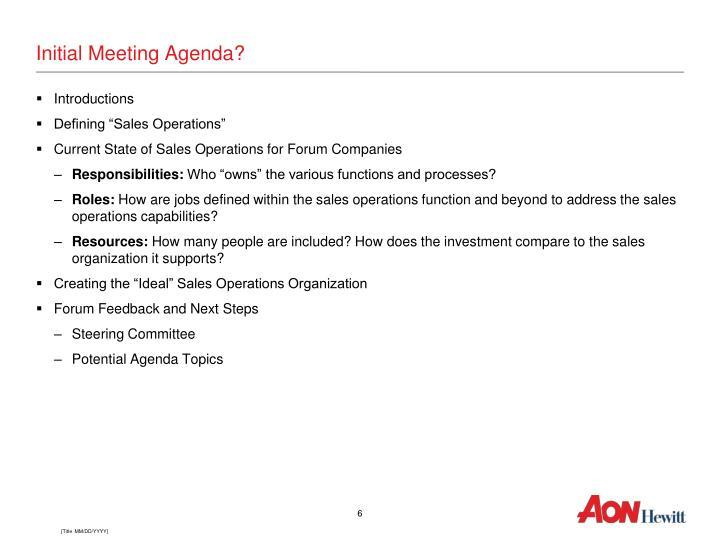 Initial Meeting Agenda?