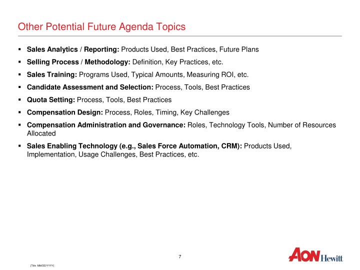 Other Potential Future Agenda Topics