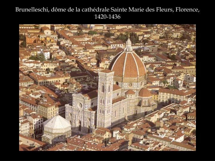 Brunelleschi, dôme de la cathédrale Sainte Marie des Fleurs, Florence, 1420-1436