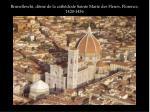 brunelleschi d me de la cath drale sainte marie des fleurs florence 1420 1436