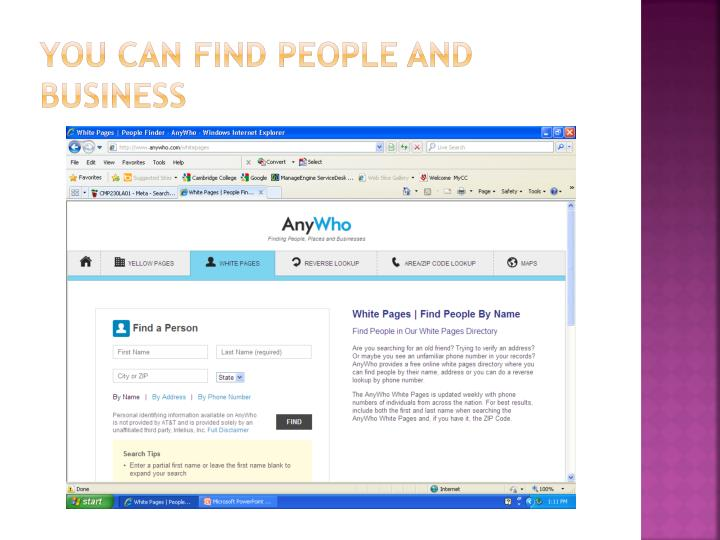You can find people and business