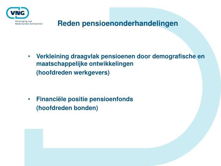 Reden pensioenonderhandelingen