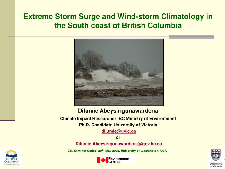 Extreme Storm Surge and Wind-storm Climatology in the South coast of British Columbia