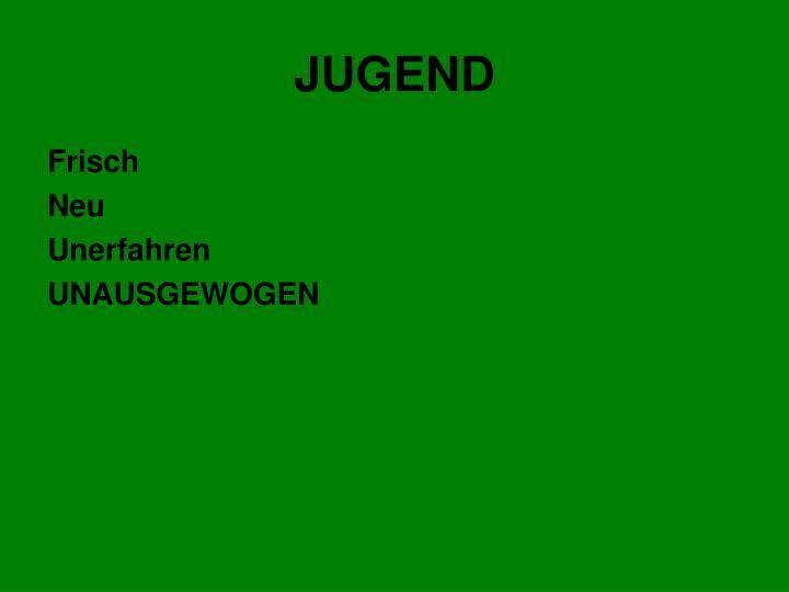 JUGEND