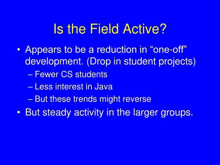 Is the Field Active?