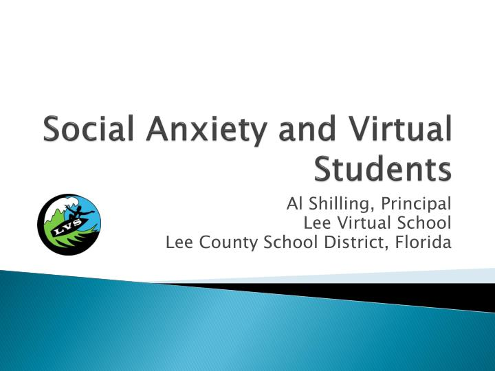 Social Anxiety and Virtual Students