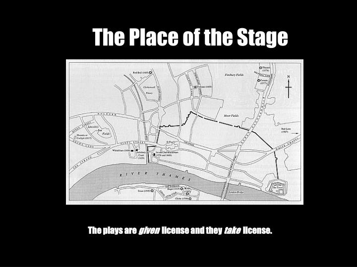 The Place of the Stage
