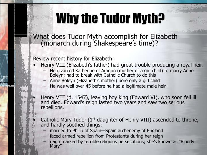 Why the Tudor Myth?
