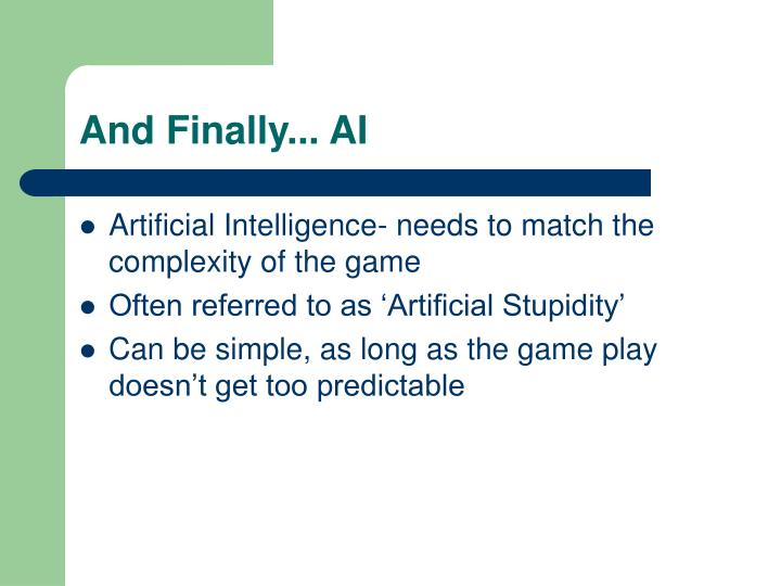 And Finally... AI