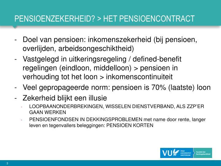 PENSIOENZEKERHEID? > het pensioencontract