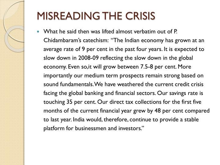 MISREADING THE CRISIS
