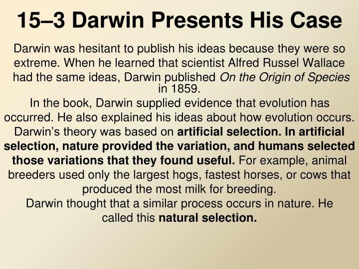 15–3 Darwin Presents His Case