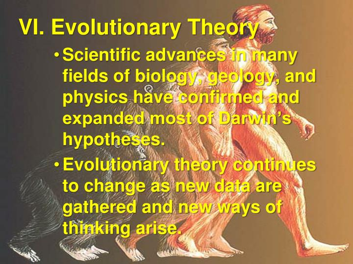 VI. Evolutionary Theory