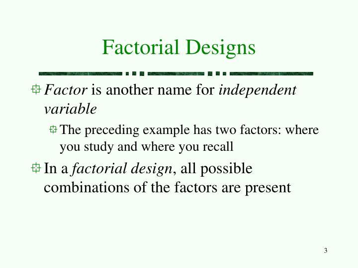 Factorial Designs