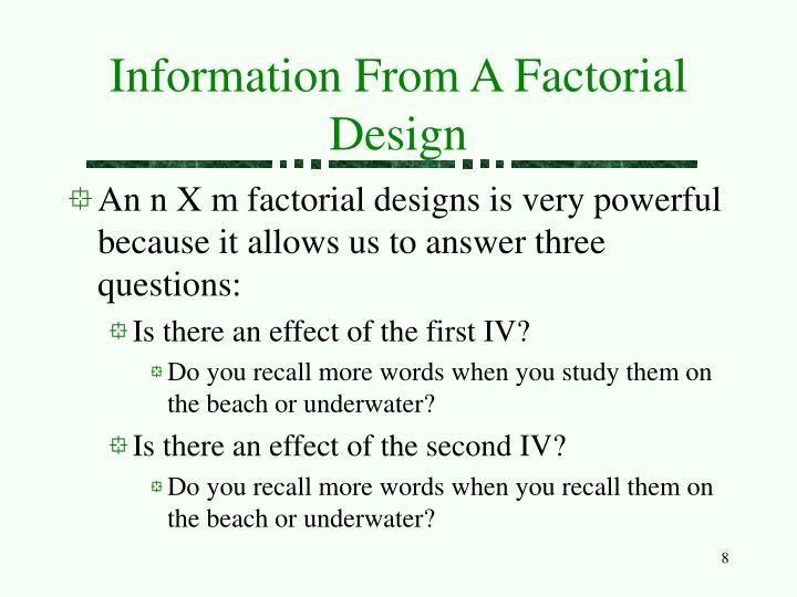 Information From A Factorial Design