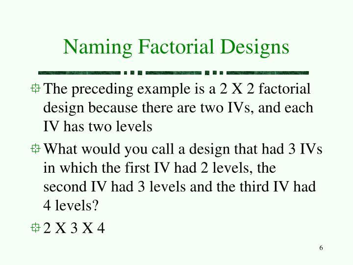 Naming Factorial Designs