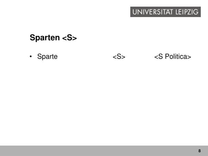 Sparten <S>