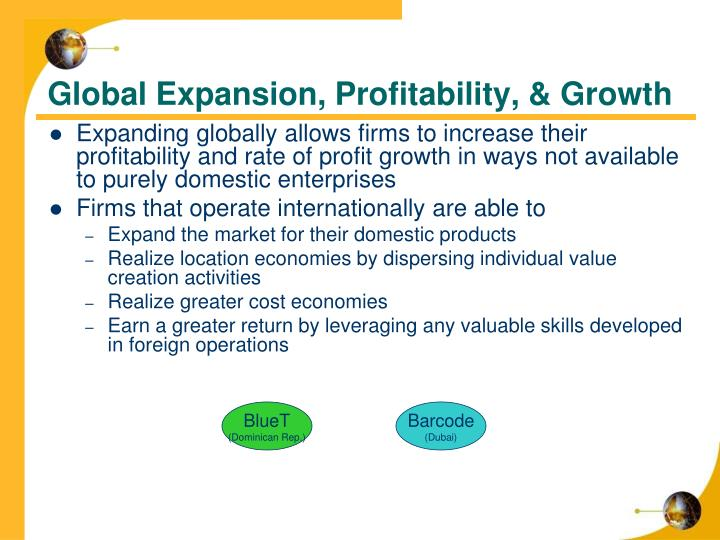 Global Expansion, Profitability, & Growth
