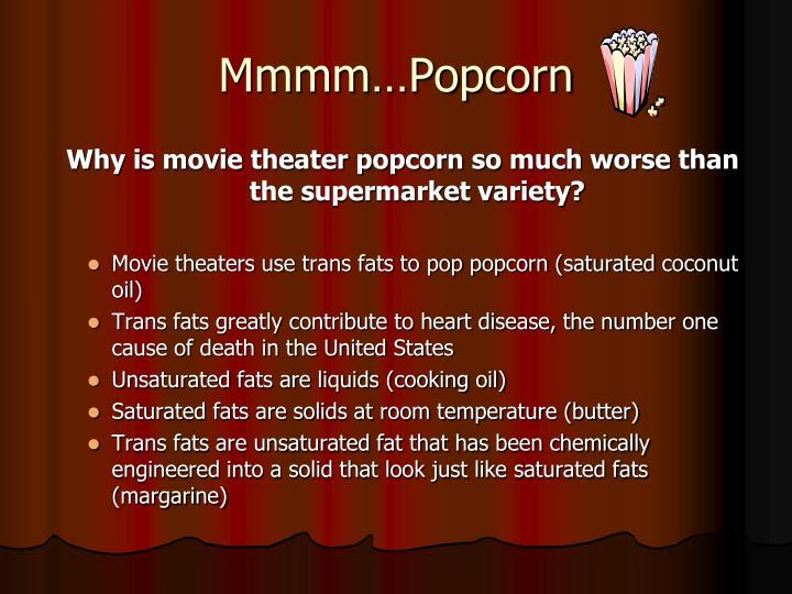 Mmmm…Popcorn
