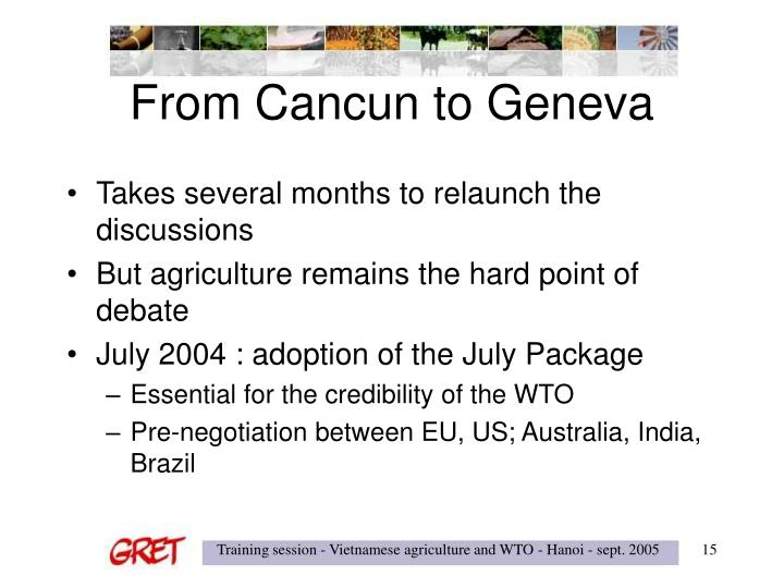 From Cancun to Geneva