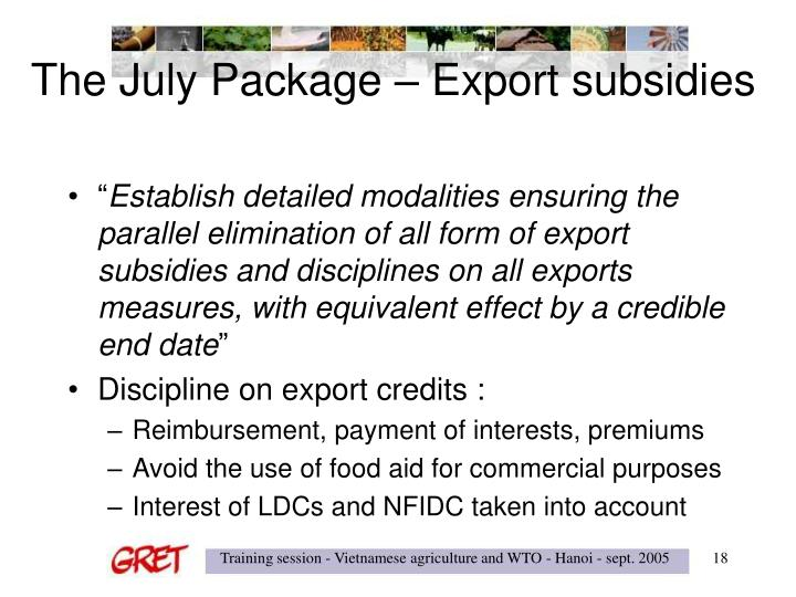 The July Package – Export subsidies