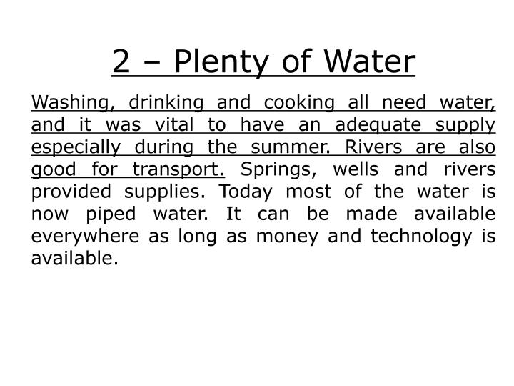 2 – Plenty of Water