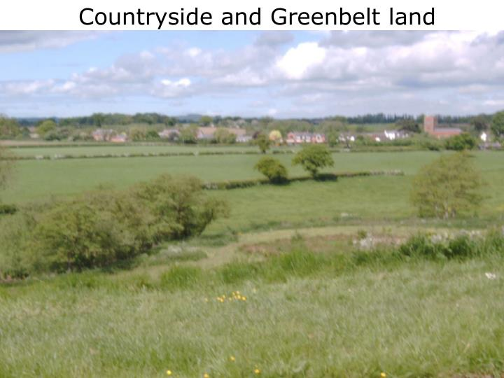 Countryside and Greenbelt land
