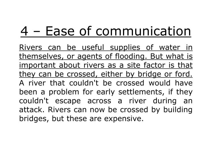 4 – Ease of communication