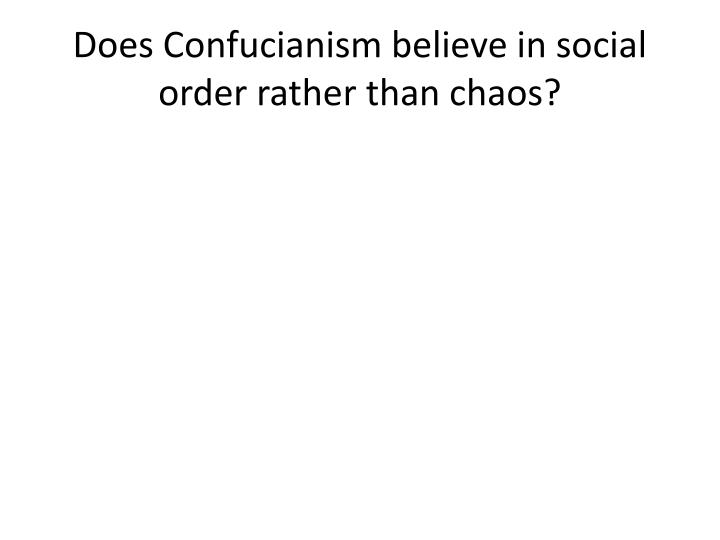 Does Confucianism believe in social