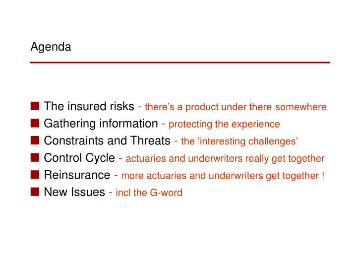 The insured risks