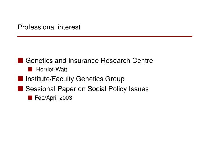 Genetics and Insurance Research Centre