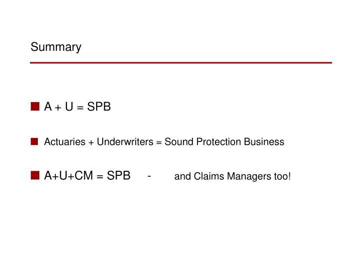 A + U = SPB