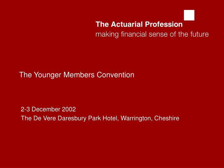 The younger members convention