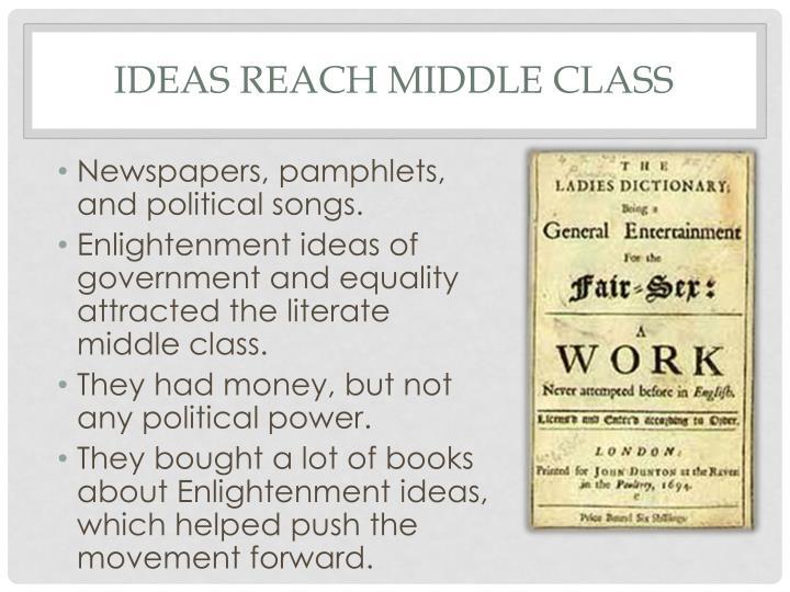 Ideas reach middle class
