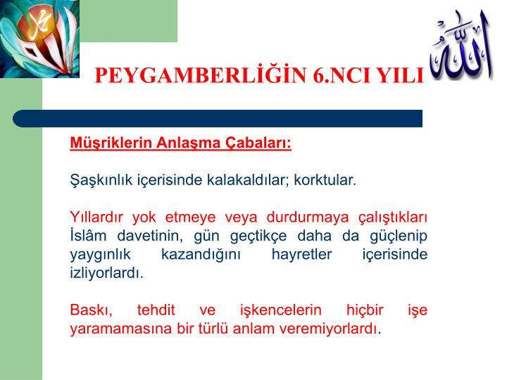 PEYGAMBERLİĞİN 6.NCI YILI