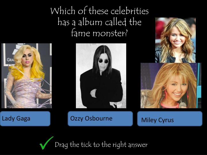 Which of these celebrities has a album called the fame monster?